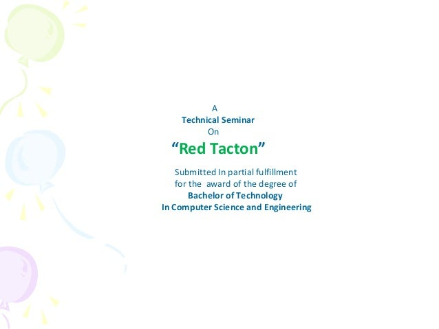 "A    Technical Seminar          On  ""Red Tacton""    Submitted In partial fulfillment    for the award of the degree of    ..."