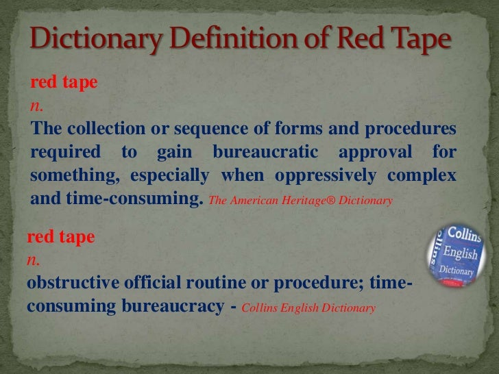 Red tape-ism