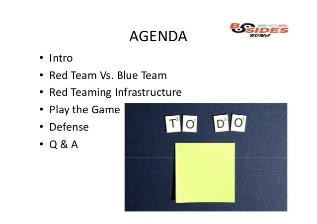 BSides Roma 2018 - Red team techniques Slide 3