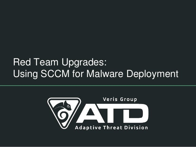 Red Team Upgrades: Using SCCM for Malware Deployment