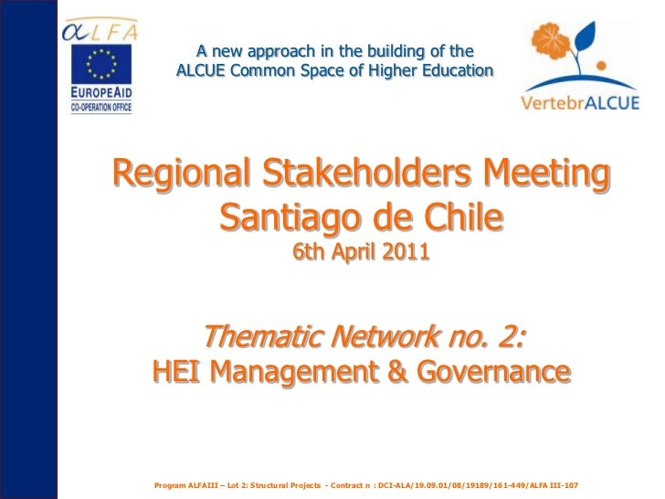 A new approach in the building of the <br />ALCUE Common Space of Higher Education<br />Regional Stakeholders Meeting<br /...