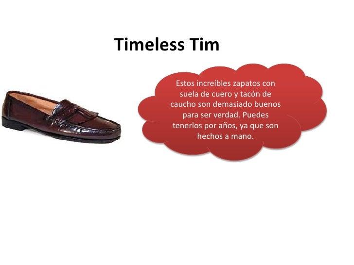 Timeless Tim<br />Estos increíbles zapatos con suela de cuero y tacón de caucho son demasiado buenos para ser verdad. Pued...