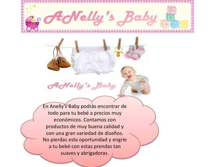 En Anelly's Baby podrás encontrar de todo para tu bebé a precios muy económicos. Contamos con productos de muy buena ...
