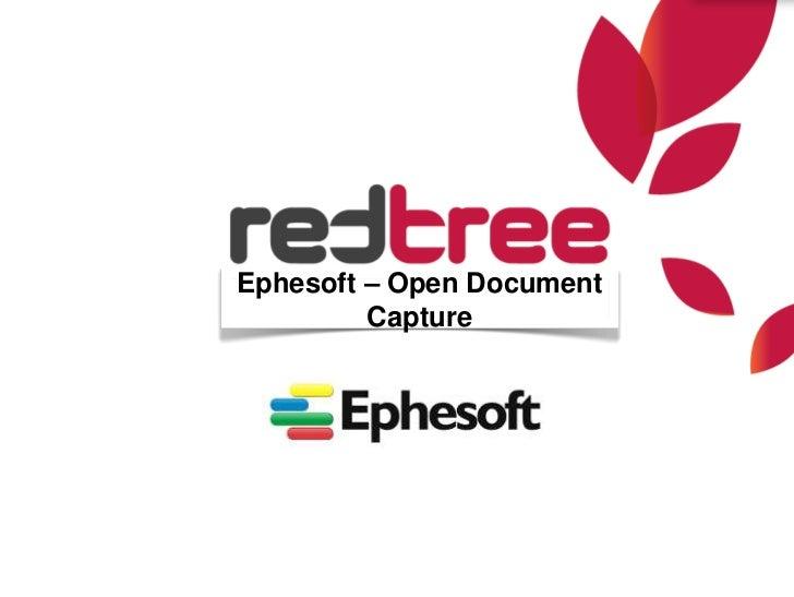 Ephesoft – Open Document         Capture