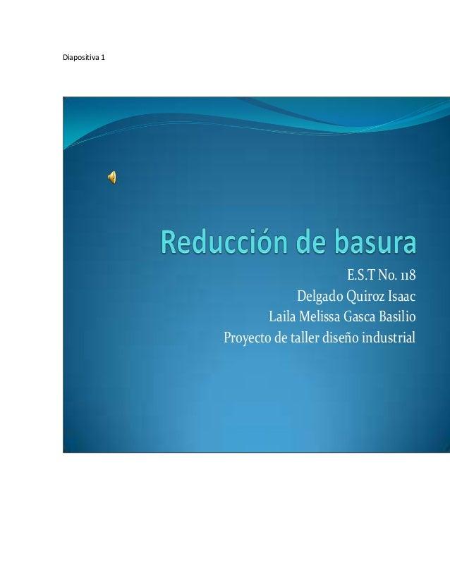 Diapositiva 1                                       E.S.T No. 118                             Delgado Quiroz Isaac        ...