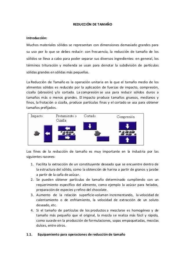 REDUCCIÓN DE TAMAÑO Introducción: Muchos materiales sólidos se representan con dimensiones demasiado grandes para su uso p...