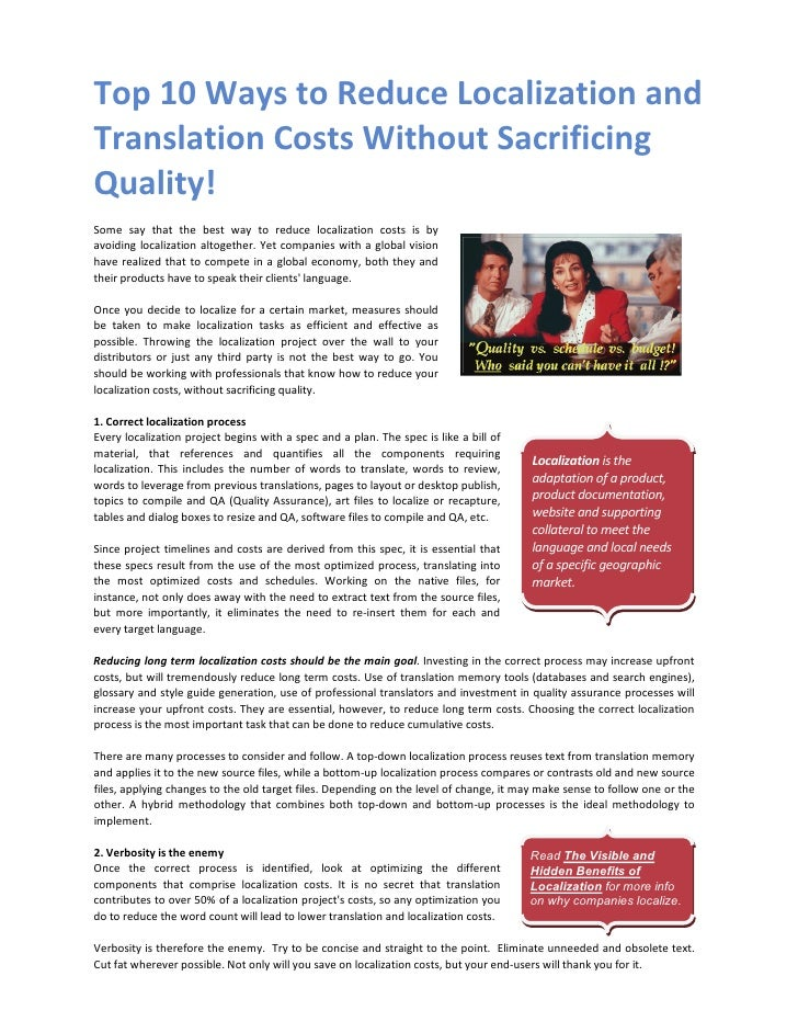Top10WaystoReduceLocalizationand TranslationCostsWithoutSacrificing Quality!  Some say that the best w...