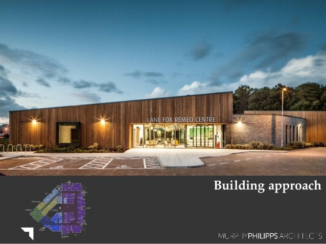 Building approach