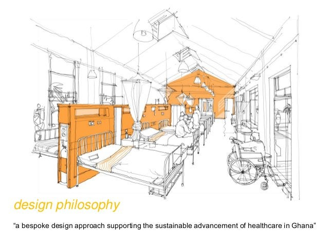 """design philosophy """"a bespoke design approach supporting the sustainable advancement of healthcare in Ghana"""""""