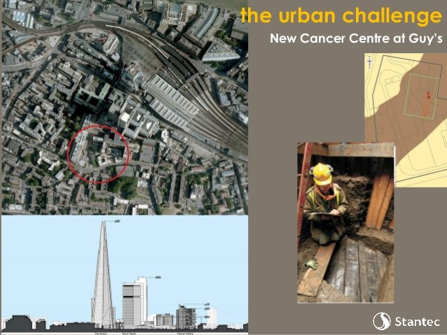 the urban challenge New Cancer Centre at Guy's