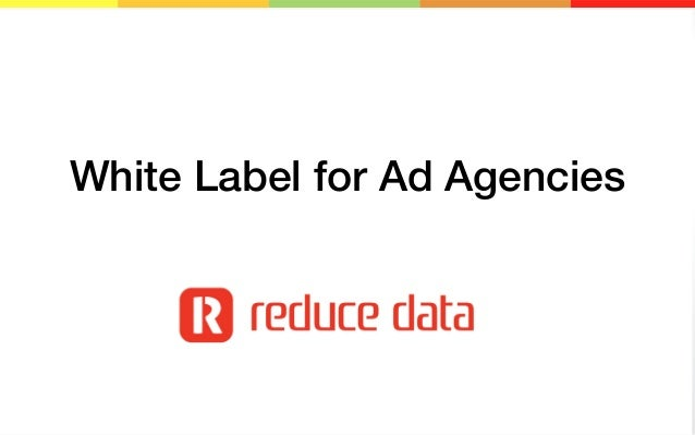 White Label for Ad Agencies  1