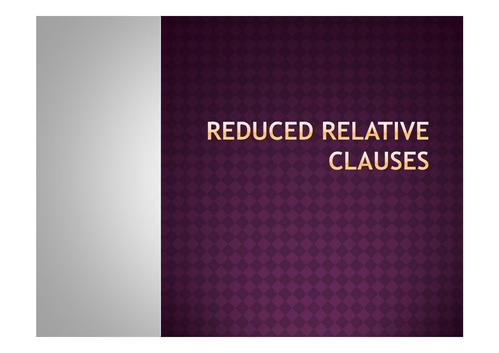 Reduced relative clauses