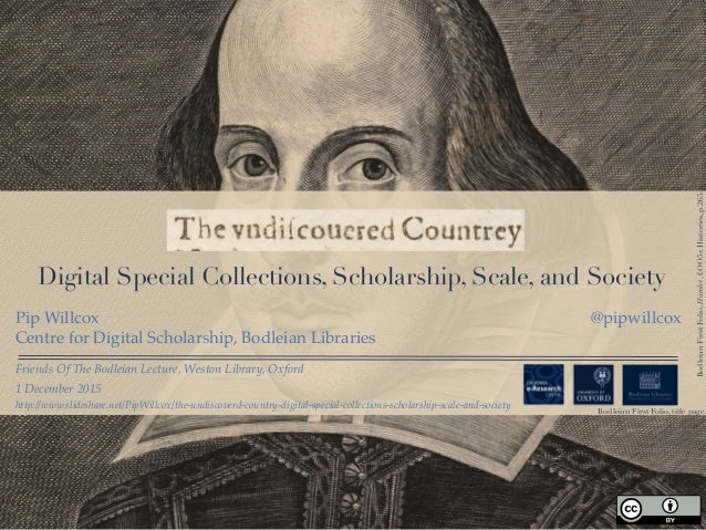Digital Special Collections, Scholarship, Scale, and Society Friends Of The Bodleian Lecture, Weston Library, Oxford Pip W...