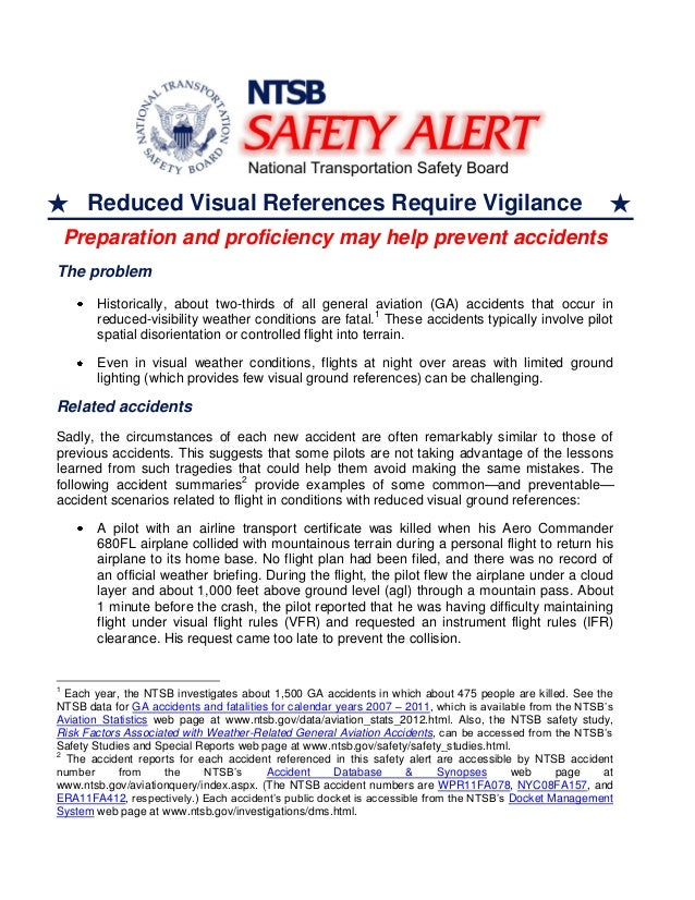 Reduced Visual References Require Vigilance Preparation and proficiency may help prevent accidents The problem Historicall...
