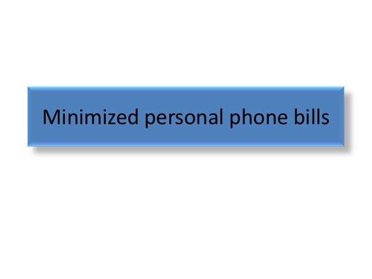 Minimized personal phone bills