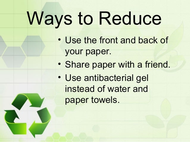 recycling reusing and reducing essay Check out our top free essays on essay recycling and reusing to help you write your own essay recycling, reducing, and reusing dasheen m jennings.
