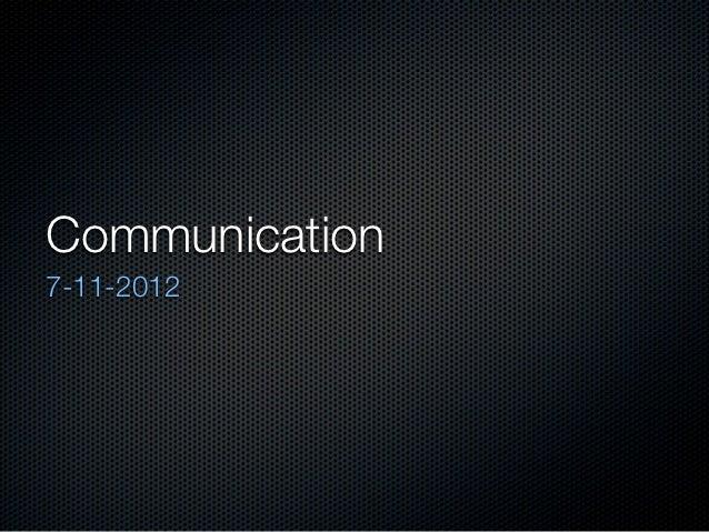 Communication7-11-2012