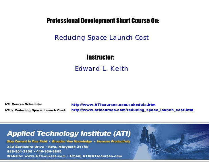 ATI Reducing Space Launch Cost Professional Development Technical Training Short Course