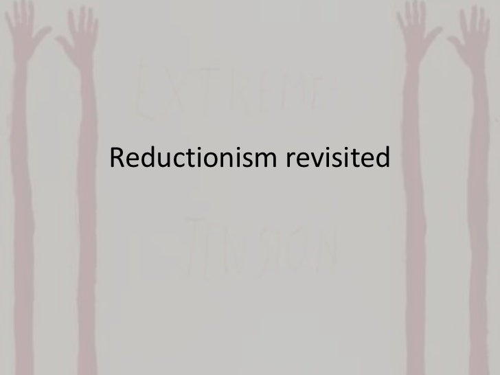 Reductionism revisited<br />