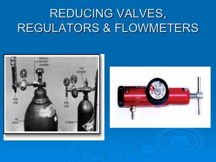 REDUCING VALVES, REGULATORS & FLOWMETERS