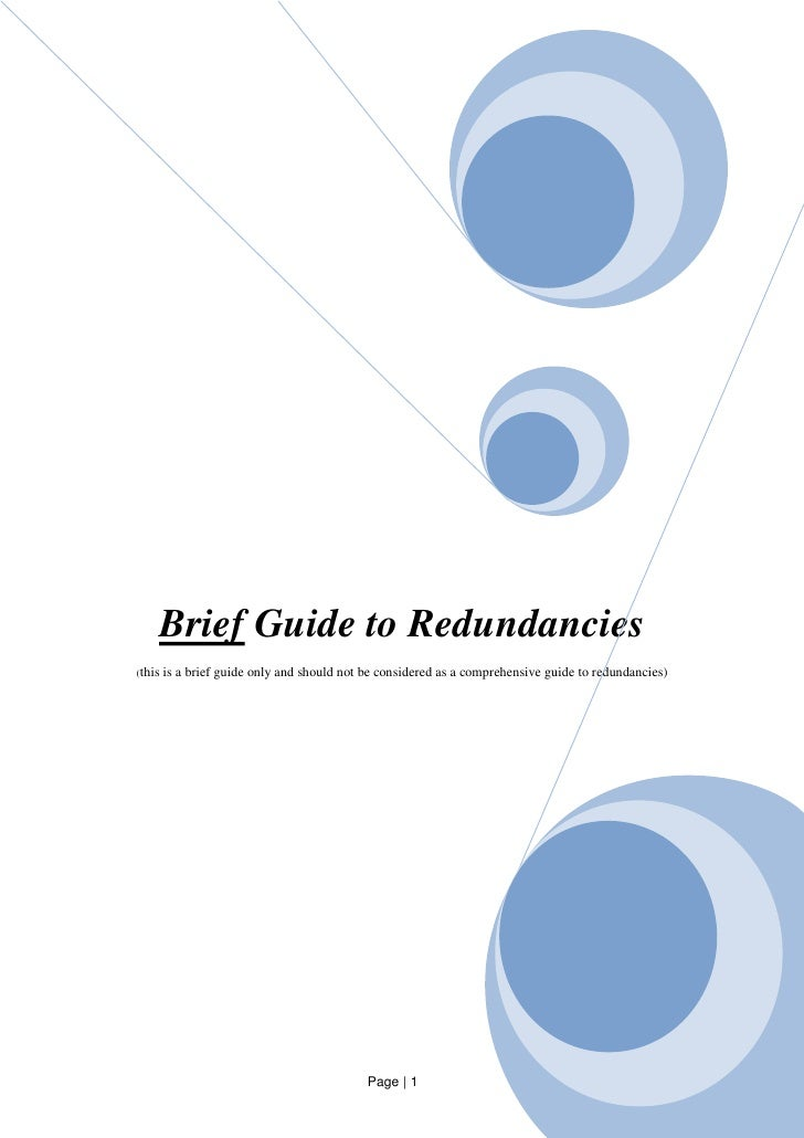 Brief Guide to Redundancies (this is a   brief guide only and should not be considered as a comprehensive guide to redunda...