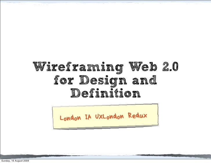 Wireframing Web 2.0                            for Design and                               Definition                    ...