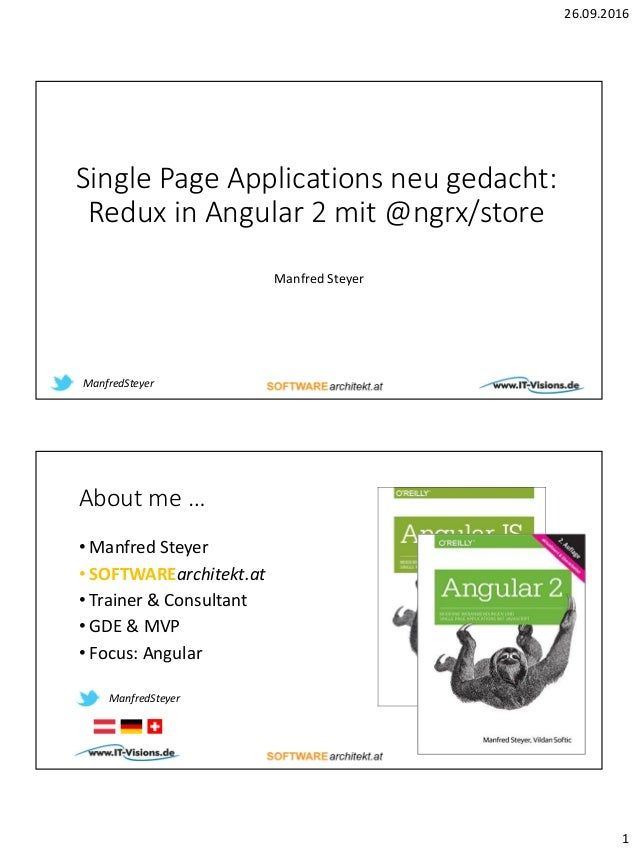 26.09.2016 1 Single Page Applications neu gedacht: Redux in Angular 2 mit @ngrx/store Manfred Steyer ManfredSteyer About m...