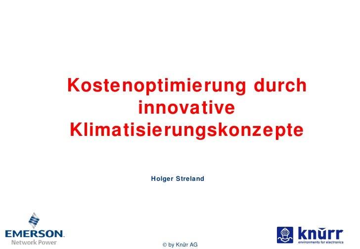 Holger Streland Kostenoptimierung durch innovative Klimatisierungskonzepte