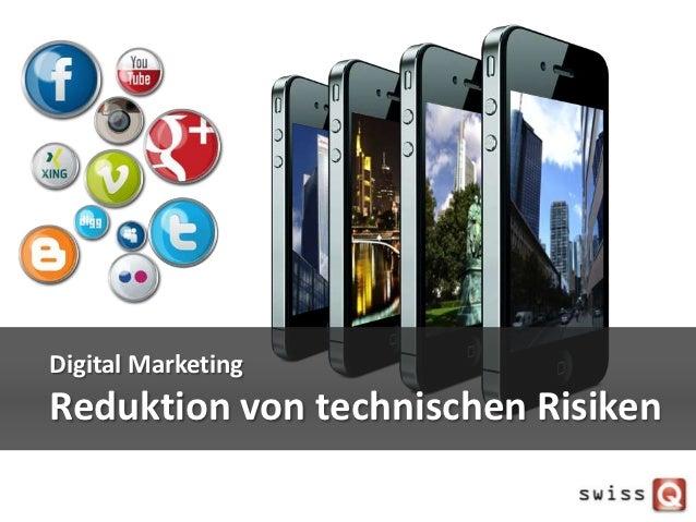 Digital MarketingReduktion von technischen Risiken