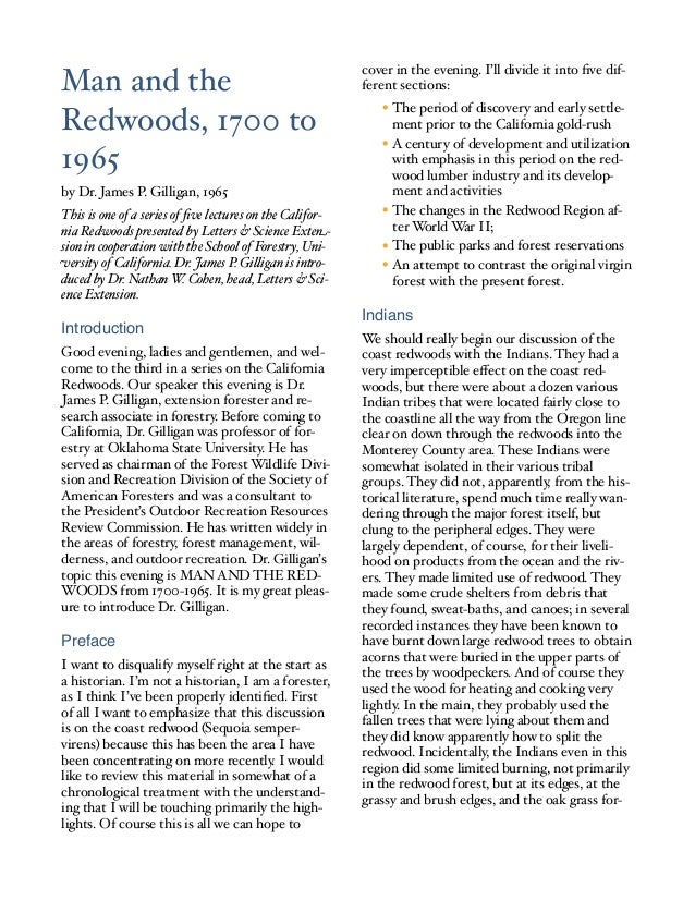 This is one of a series of five lectures on the Califor- nia Redwoods presented by Letters & Science Exte - sion in coopera...