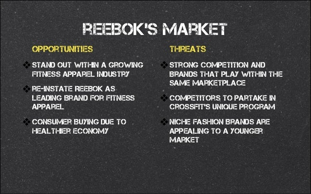 market analysis of reebok One of the subsidiary companies of adidas group, reebok has carved a strong  sports image for itself here is the marketing mix of reebok shows how it has  been able to carve a separate identity for itself  brand analysis.