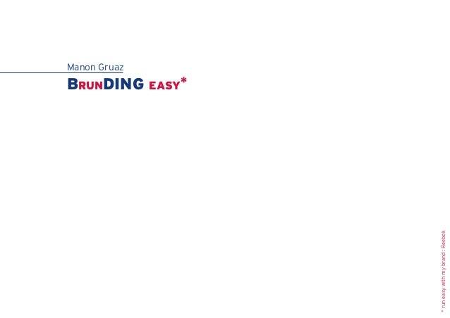 Manon Gruaz Brunding easy* *runeasywithmybrand:Reebok