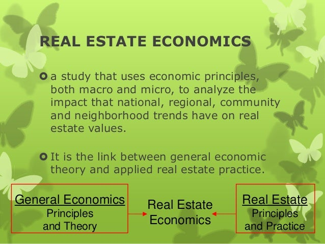 real estate economics essay Academic literature on the interaction of globalization and real estate is sparse in economics are among the few papers that link urban economics.