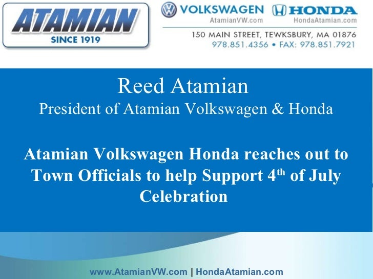 Reed Atamian  President of Atamian Volkswagen & Honda Atamian Volkswagen Honda reaches out to Town Officials to help Suppo...