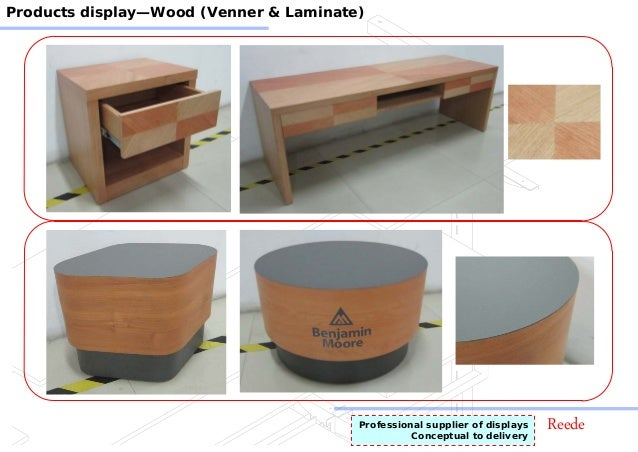 ReedeProfessional supplier of displays Conceptual to delivery Products display—Wood (Venner & Laminate)