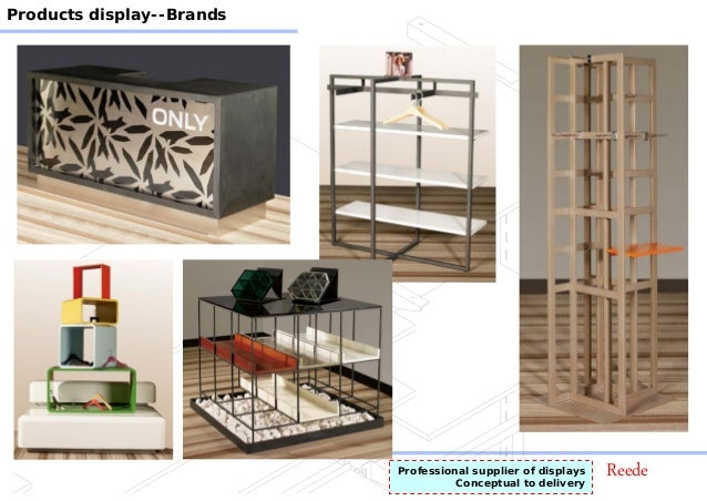 ReedeProfessional supplier of displays Conceptual to delivery Products display--Brands