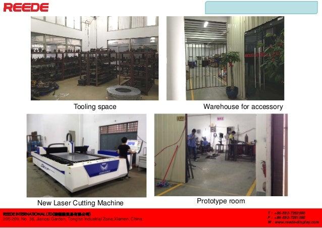 REEDE INTERNATIONAL LTD(瑞德隆贸易有限公司) 205-209, No. 38, Jiancai Garden, Tong'an Industrial Zone,Xiamen, China T : +86-592-7262...