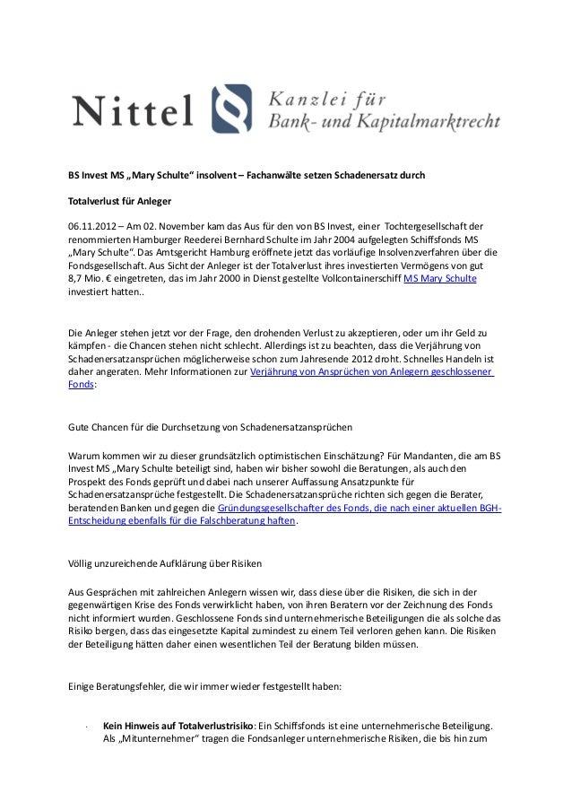"""BS Invest MS """"Mary Schulte"""" insolvent – Fachanwälte setzen Schadenersatz durchTotalverlust für Anleger06.11.2012 – Am 02. ..."""