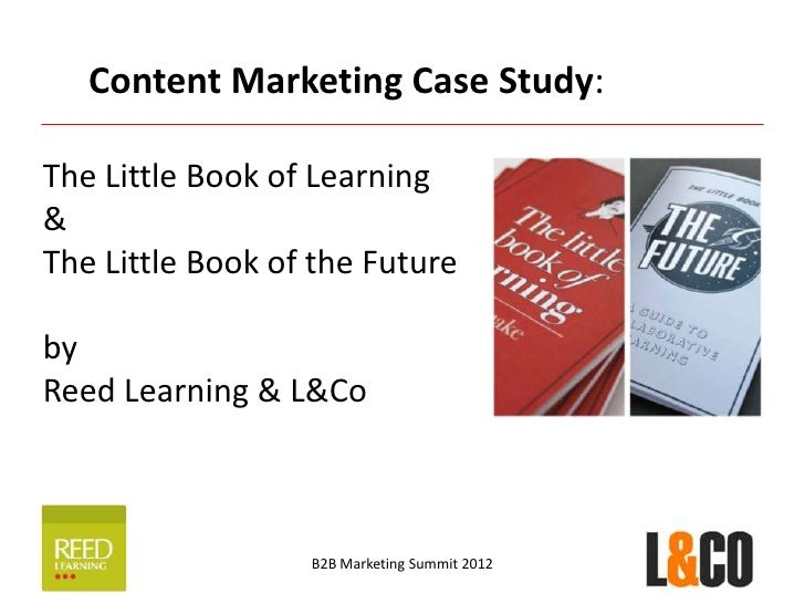 Content Marketing Case Study:The Little Book of Learning&The Little Book of the FuturebyReed Learning & L&Co              ...
