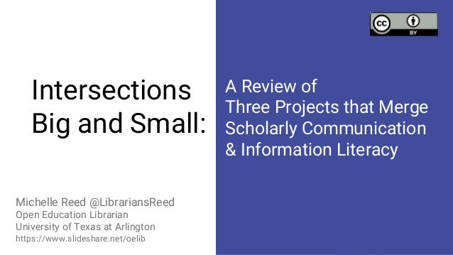 Intersections Big and Small: Michelle Reed @LibrariansReed Open Education Librarian University of Texas at Arlington https...