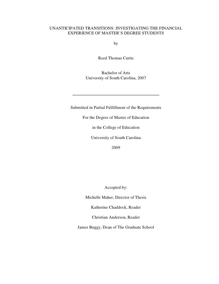 UNANTICIPATED TRANSITIONS: INVESTIGATING THE FINANCIAL        EXPERIENCE OF MASTER'S DEGREE STUDENTS                      ...