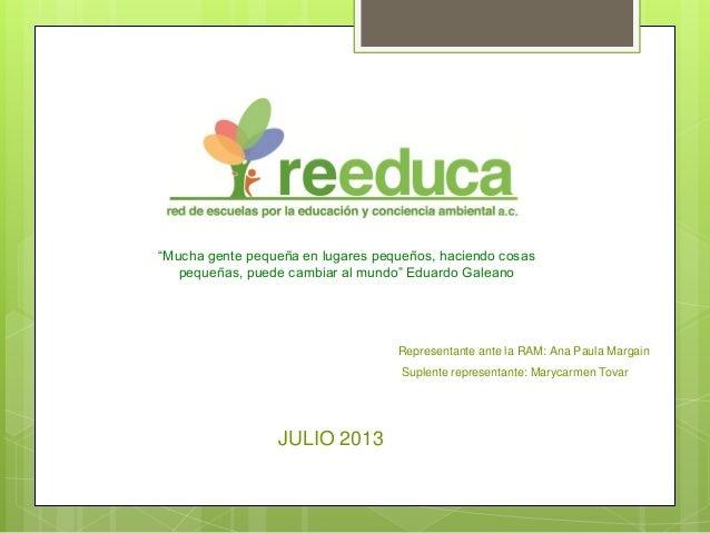 """""""Mucha gente pequeña en lugares pequeños, haciendo cosas pequeñas, puede cambiar al mundo"""" Eduardo Galeano Representante a..."""