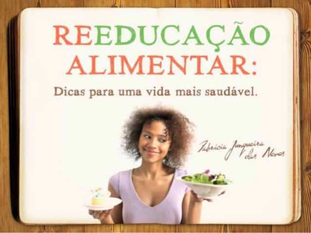 Apresentação Reeducação Alimentar