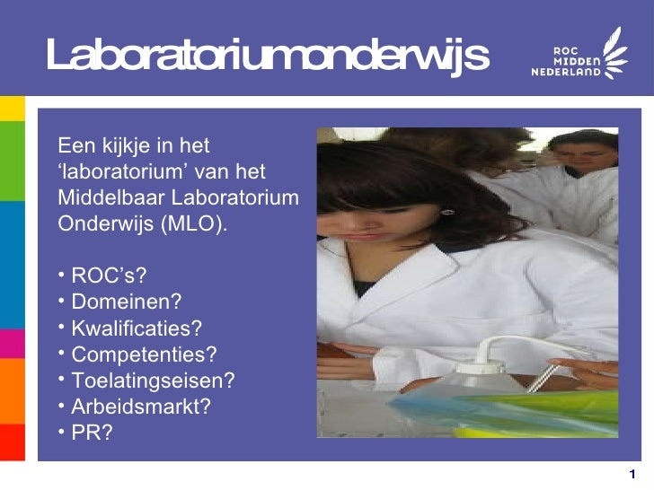 Laboratoriumonderwijs <ul><li>Een kijkje in het 'laboratorium' van het  </li></ul><ul><li>Middelbaar Laboratorium </li></u...