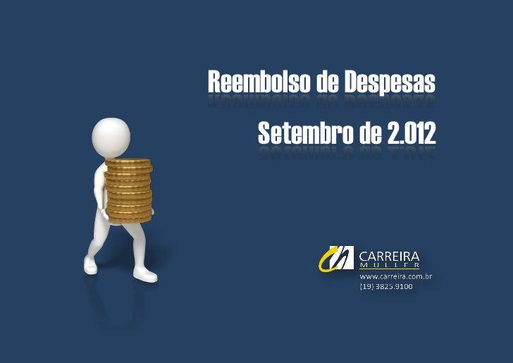Bolsa Estágio e Trainees | Abril de 2.012Reembolso de Despesas    Setembro de 2.012          © Carreira Müller | Divisão d...