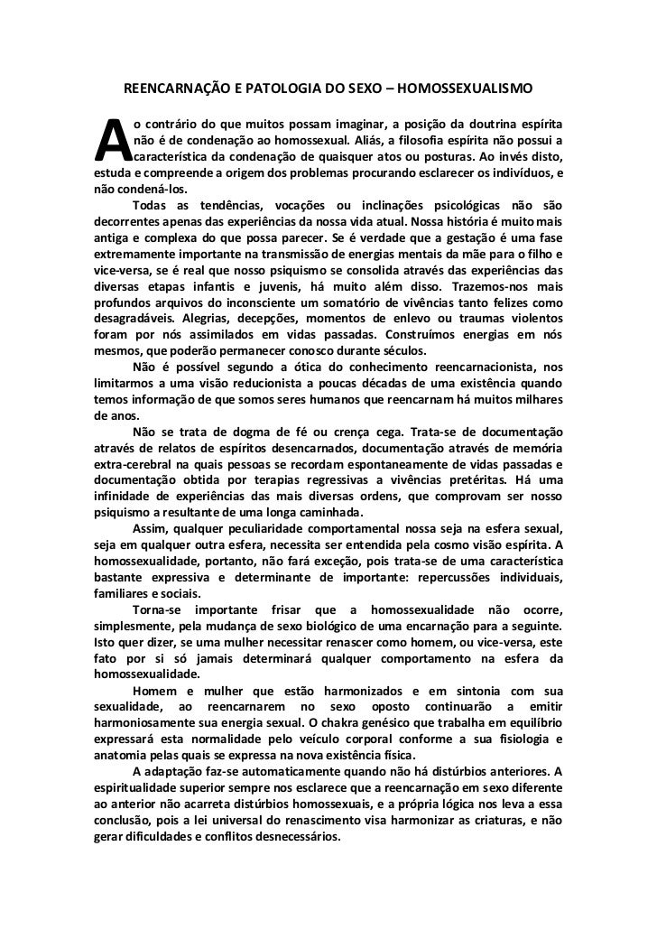 REENCARNAÇÃO E PATOLOGIA DO SEXO – HOMOSSEXUALISMOA       o contrário do que muitos possam imaginar, a posição da doutrina...