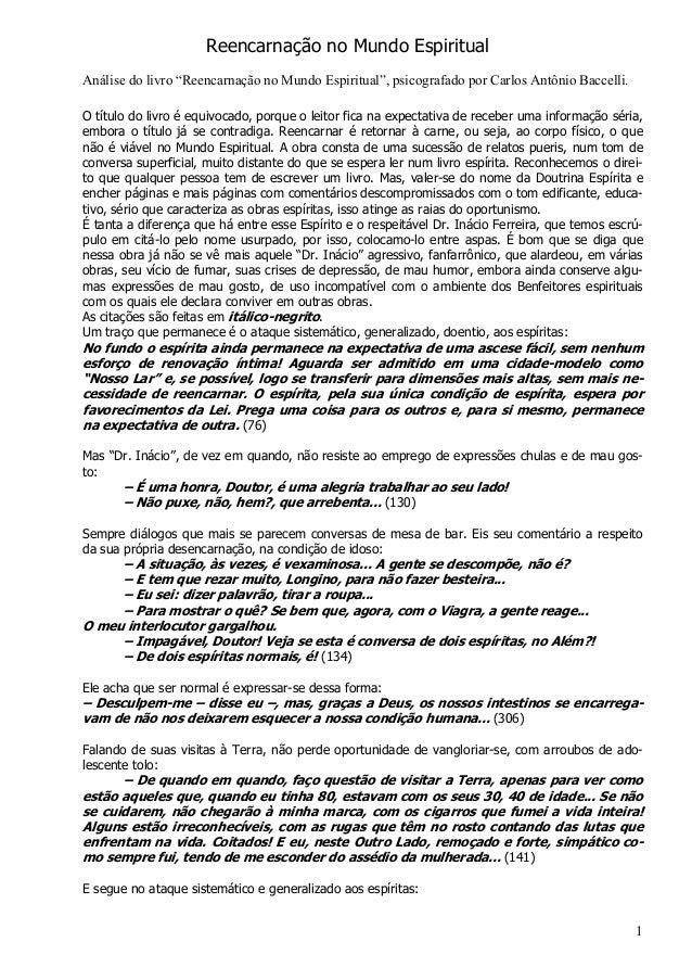 """1 Reencarnação no Mundo Espiritual Análise do livro """"Reencarnação no Mundo Espiritual"""", psicografado por Carlos Antônio Ba..."""