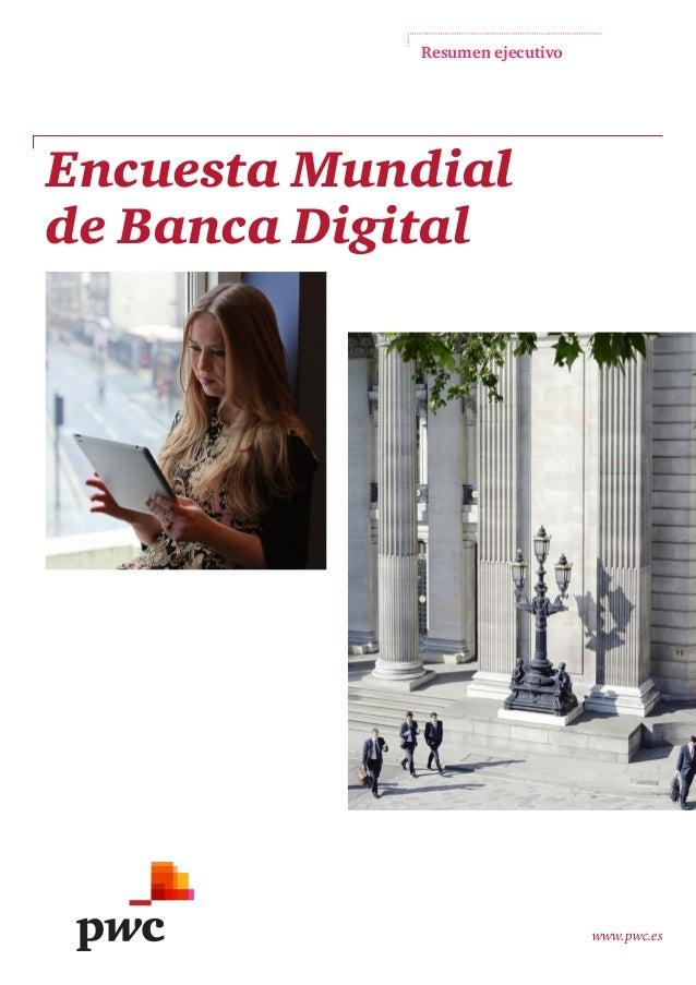 Resumen ejecutivo www.pwc.es Encuesta Mundial de Banca Digital