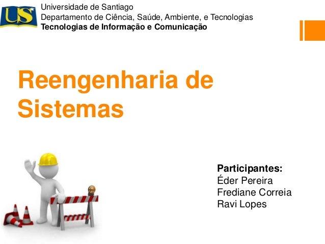 Universidade de Santiago  Departamento de Ciência, Saúde, Ambiente, e Tecnologias  Tecnologias de Informação e Comunicação...