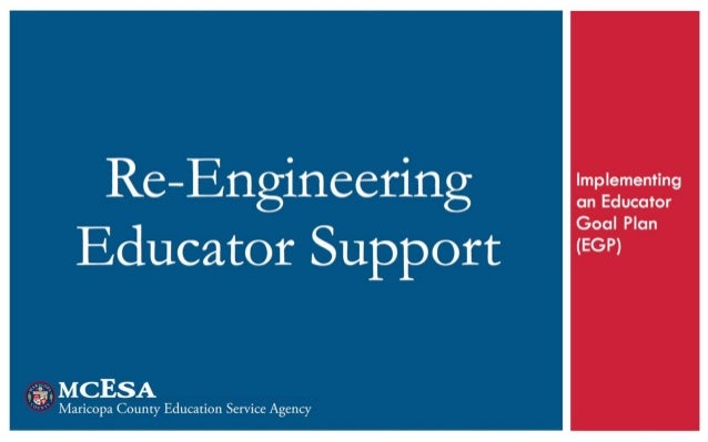 Re-Engineering Educator Support